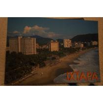 Postales De Ixtapa, Zihuatanejo