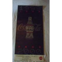 Calendario De Coca Cola Del Año 1999 De 62cm X 29cm