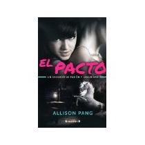 Libro El Pacto Un Desnudo De Pasion Y Oscuridad