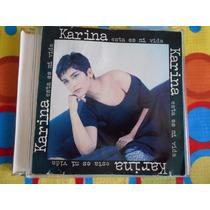 Karina Cd Esta Es Mi Vida.1993