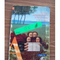Nuevos Acercamientos A Los Jóvenes Y Lectura-michele Petit