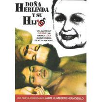Doña Herlinda Y Su Hijo, Pelicula Mexicana De Tematica Gay