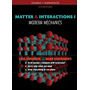 Matter And Interactions Vol. I, Modern, Ruth W Chabay