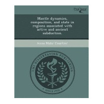 Mantle Dynamics, Composition, And State, Anna Mahr Courtier