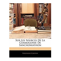 Sur Les Sources De La Cosmogonie De, Ferdinand Eckstein