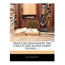 Trait Du Mouvement Des Caux Et Des Autres, Edm Mariotte