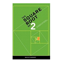Square Root Of 2: A Dialogue Concerning A, David Flannery