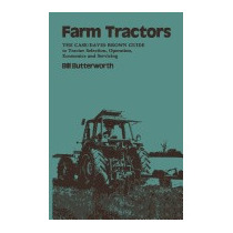 Farm Tractors: The Case Guide To Tractor, Bill Butterworth