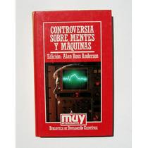Controversia Sobre Mentes Y Maquinas Libro Importado 1985