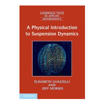 Physical Introduction To Suspension, Elisabeth Guazzelli