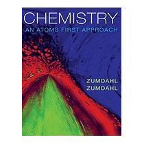 Chemistry: An Atoms First Approach [with, Steven S Zumdahl