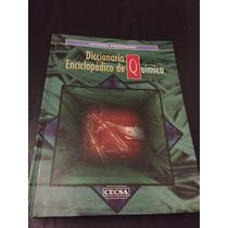 Diccionario Enciclopédico De Química
