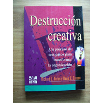 Destrucción Creativa-negocios-richard Nolan-mc.graw Hill-pm0