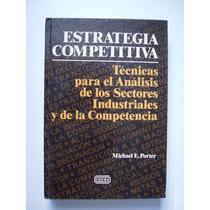 Estrategia Competitiva - Michael E. Porter - 1988