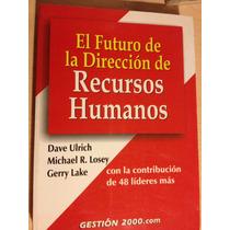 Libro: El Futuro De La Dirección De Recursos Humanos. Vbf