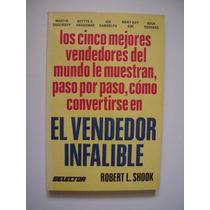 El Vendedor Infalible - Robert L. Shock - Lbf