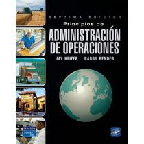 Ebook Princip. Administracion Operaciones Heizer Render Pdf