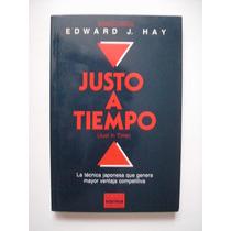 Justo A Tiempo - Edward J. Hay - 1994