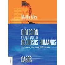 Dirección Estratégica De Recursos Humanos: Gestión - Libro