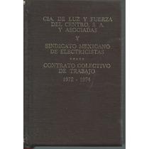 Contrato Colectivo De Trabajo 1972-1974 L.f.c Y S.m.e.