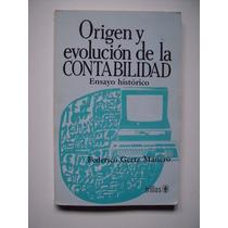Origen Y Evolución De La Contabilidad - Gertz Manero
