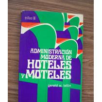 Administración Moderna De Hoteles-moteles-ilust-gerald Latin