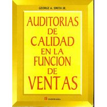 Auditorias De Calidad En La Funcion De Ventas Libro