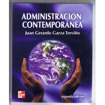 Administración Contemporánea / Juan Gerardo Garza Treviño