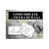 Libro Como Dibujar La Figura Humana