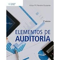 Libro Elementos De Auditoría - Víctor Manuel Mendivil - 7
