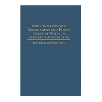 Modeling Economic Management And Policy Issues, Ariel Dinar