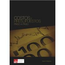 Costos Y Presupuesto Paso A Paso - Libro Digital - Ebook