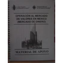 Operación Al Mercado De Valores En México