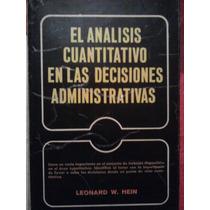 El Analisis Cuantitativo En Las Decisiones Administrativas