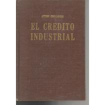 El Crédito Industrial. Antonio Confalonieri Pasta Dura (vbf)
