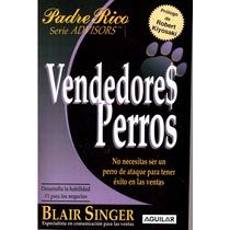 Vendedores Perros De Blair Singer Dpa