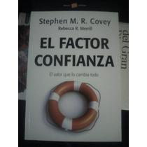 El Factor Confianza Stephen M R Covey