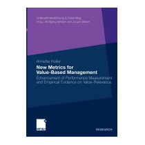 New Metrics For Value-based Management:, Annette Holler