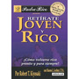 Retirate Joven Y Rico - Robert. T Kiyosaki - Libro Digital