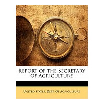 Report Of The Secretary Of Agriculture, States Dept Of