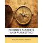 Produce Markets And Marketing, William Temple Seibels