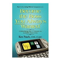 Become The Boss You Always Wanted, Ken Pasch Che Cldrc