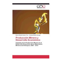 Produccion Minera Y Desarrollo, Gomez Toro Karen Giselle