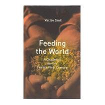 Feeding The World, Vaclav Smil