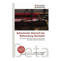 Bahnstrecke Steinach Bei Rothenburg-domb, Lambert M Surhone