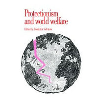 Protectionism And World Welfare, Dominick Salvatore