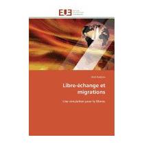 Libre-echange Et Migrations, Abid Ihadiyan