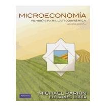 Microeconomia: Version Para Latinoamerica, Michael Parkin