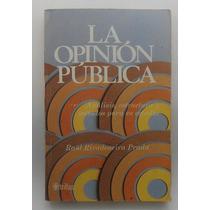 La Opinion Publica, Analisis,estructura,y Metodos