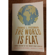 The World Is Flat.thomas L. Friedman.imagenes Libro Reales!!